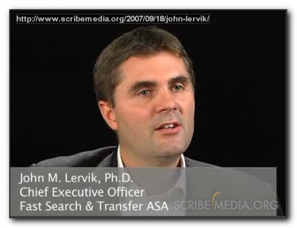 Fast Search & Transfer CEO John Lervik